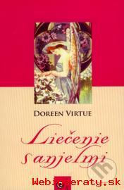 Doreen Virtue - Liečenie s anjelmi