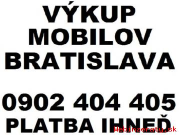 VÝKUP MOBILOV BRATISLAVA - 0902 404 405