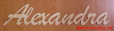 Drevený nápis -meno ALEXANDRA