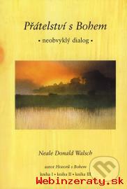 Neale Donald Walsch - Hovory s bohem
